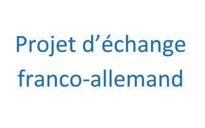 Projet d'échange franco-allemand