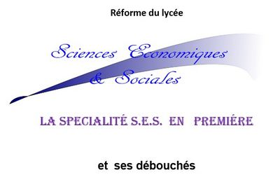 La spécialité  « Sciences Économiques et Sociales »  et ses débouchés